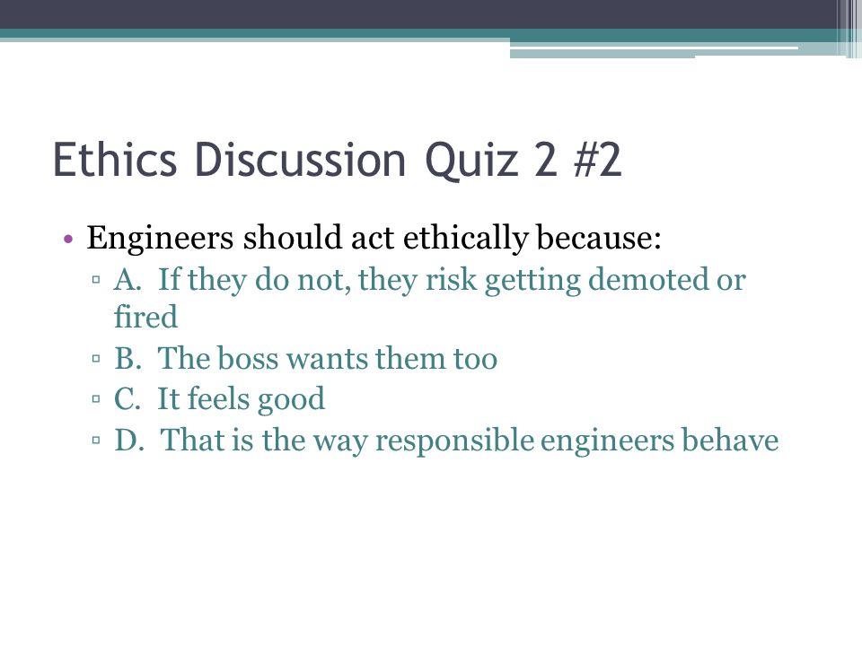 Ethics Discussion Quiz 2 #2