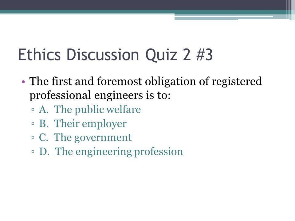 Ethics Discussion Quiz 2 #3