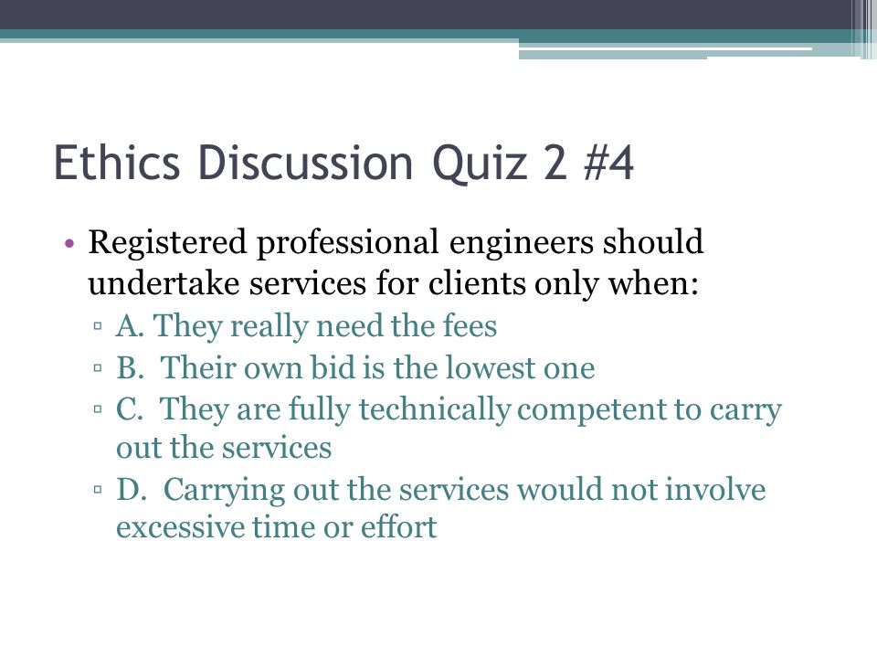 Ethics Discussion Quiz 2 #4
