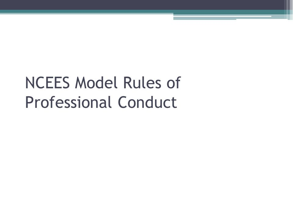 NCEES Model Rules of Professional Conduct