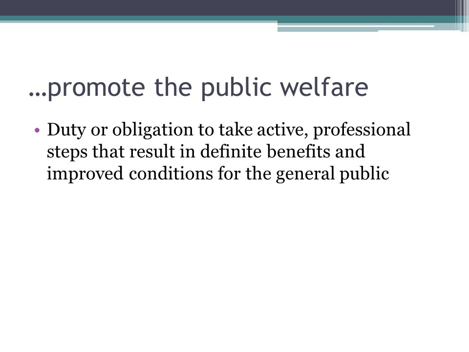 …promote the public welfare