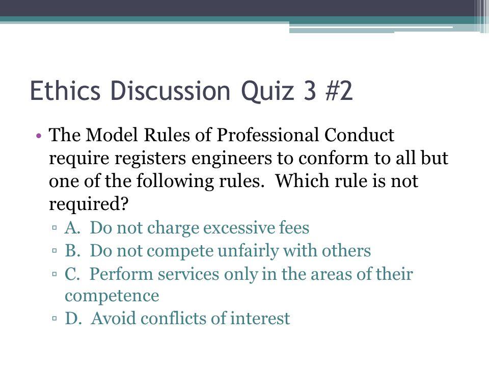 Ethics Discussion Quiz 3 #2