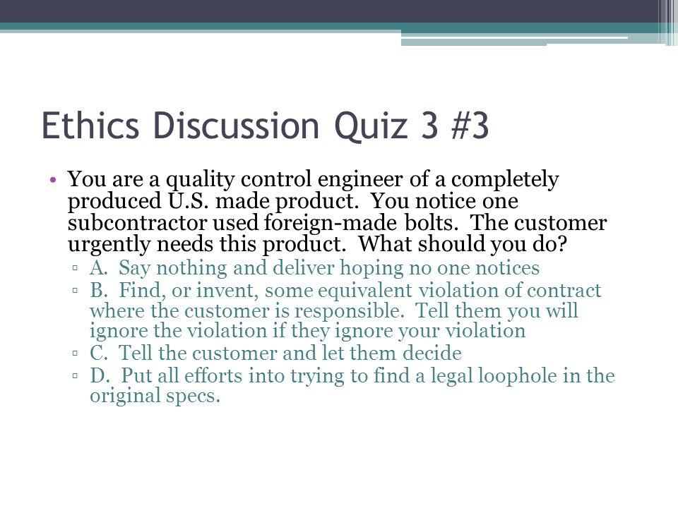 Ethics Discussion Quiz 3 #3