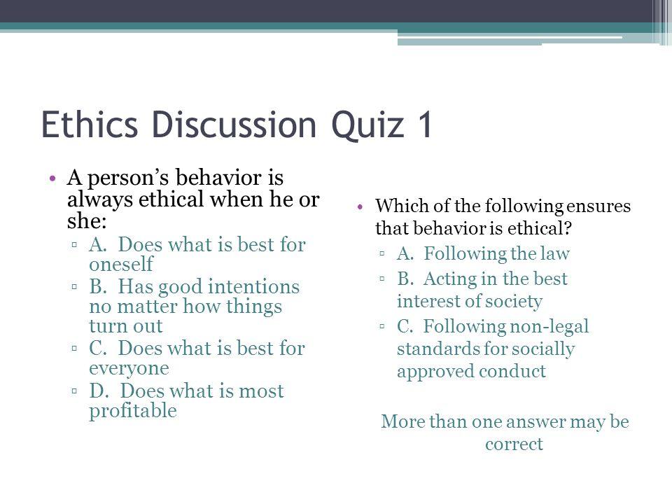 Ethics Discussion Quiz 1