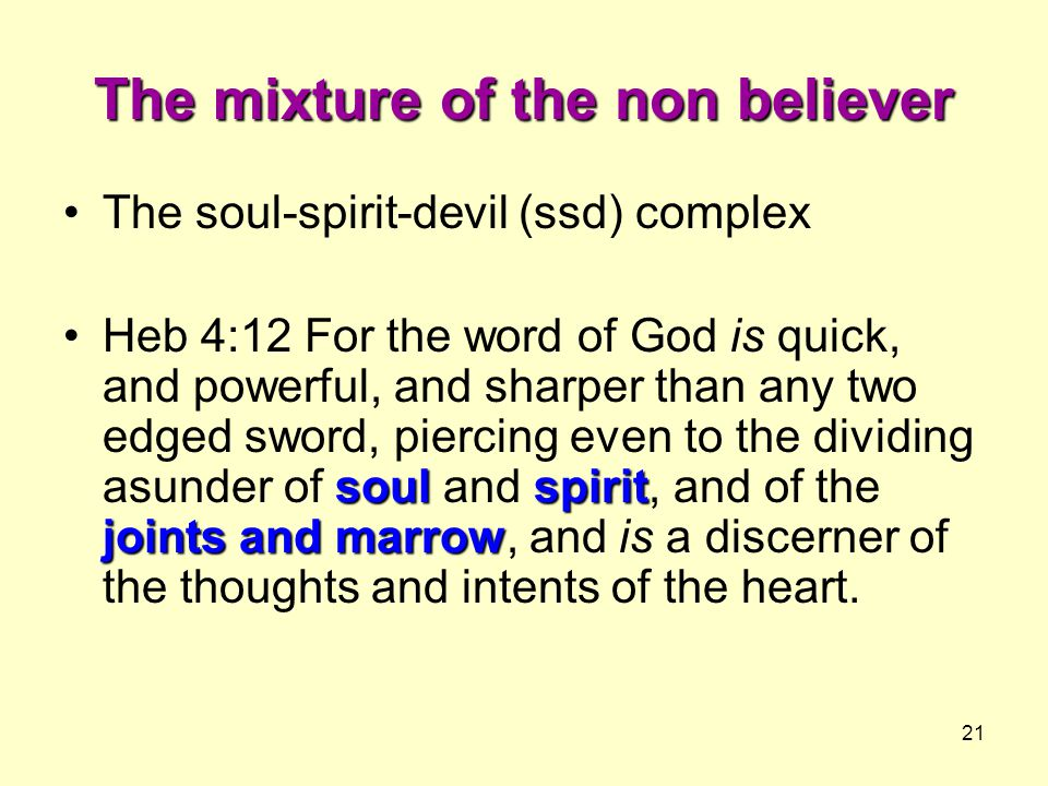 The mixture of the non believer