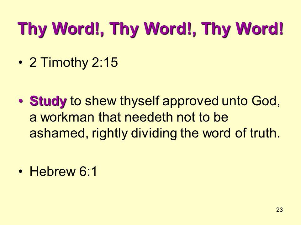 Thy Word!, Thy Word!, Thy Word!