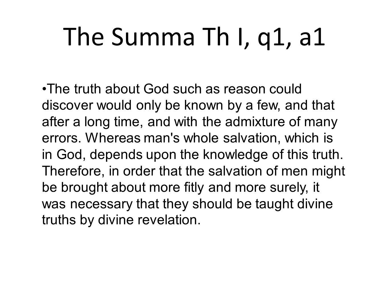 The Summa Th I, q1, a1