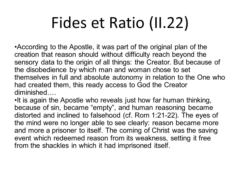 Fides et Ratio (II.22)
