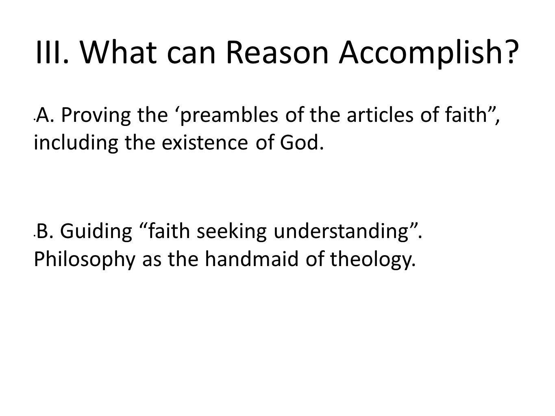 III. What can Reason Accomplish