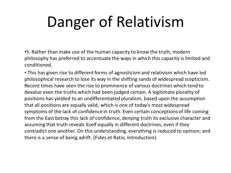 Danger of Relativism