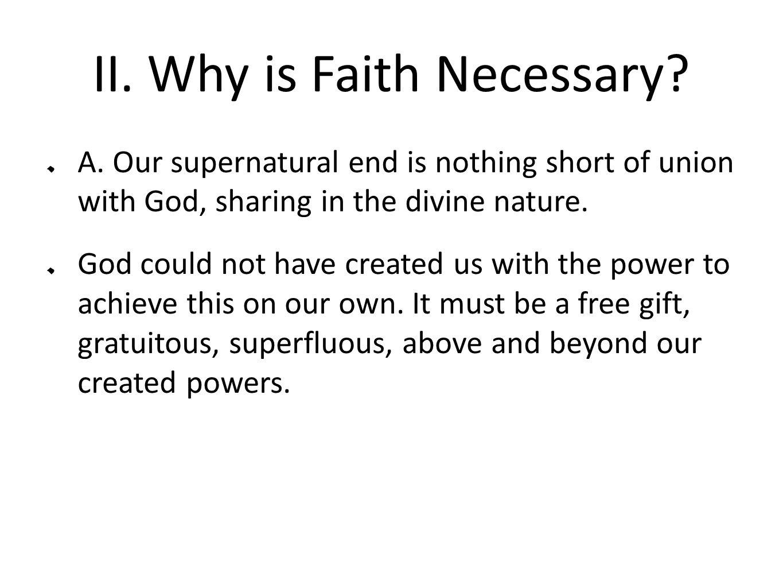 II. Why is Faith Necessary