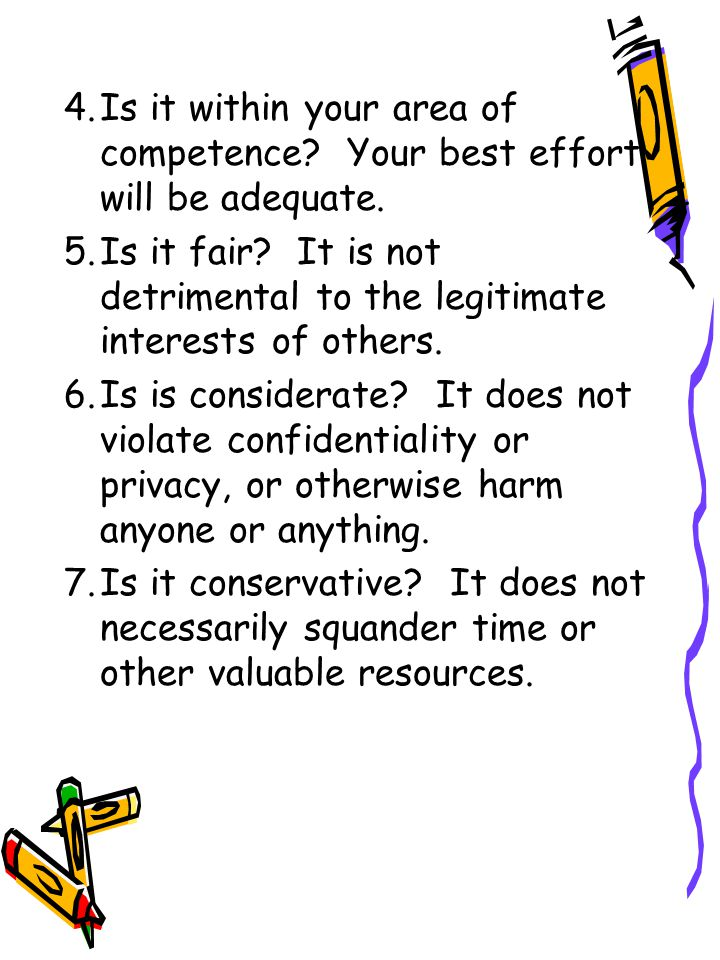4. Is it within your area of competence