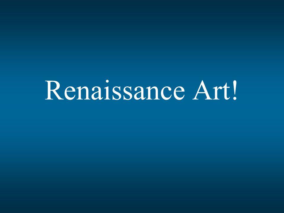 Renaissance Art!