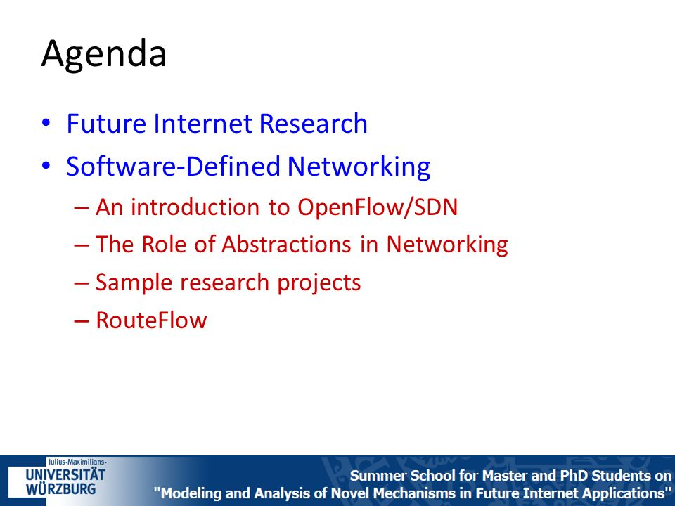 Agenda Future Internet Research Software-Defined Networking