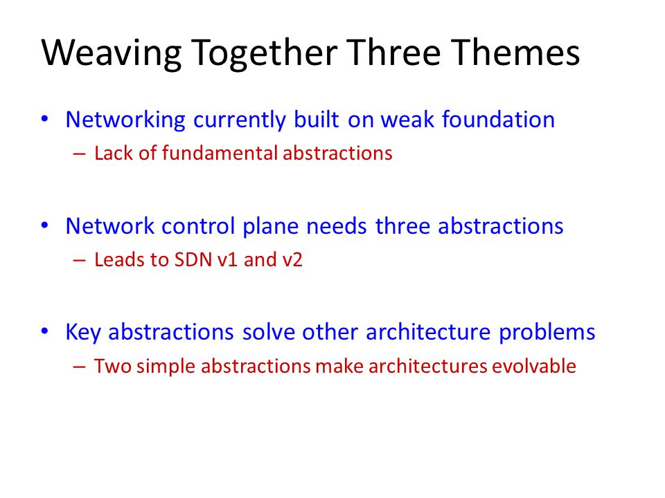 Weaving Together Three Themes