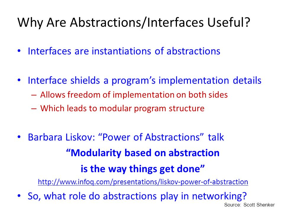 Why Are Abstractions/Interfaces Useful