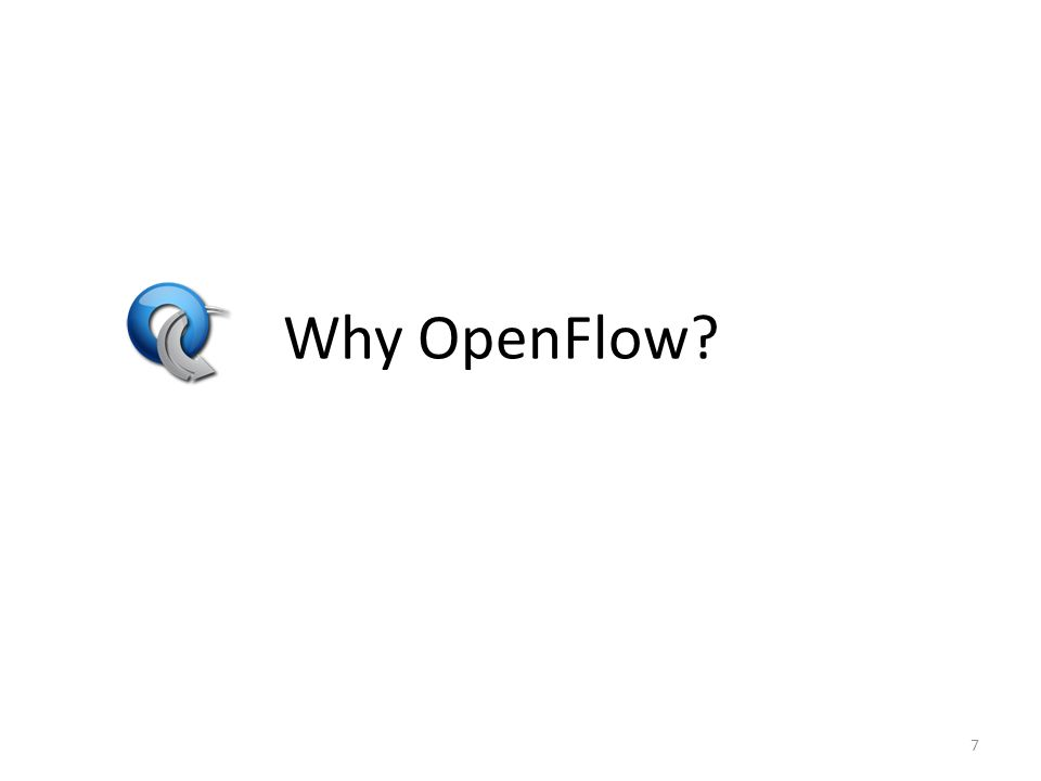 Why OpenFlow