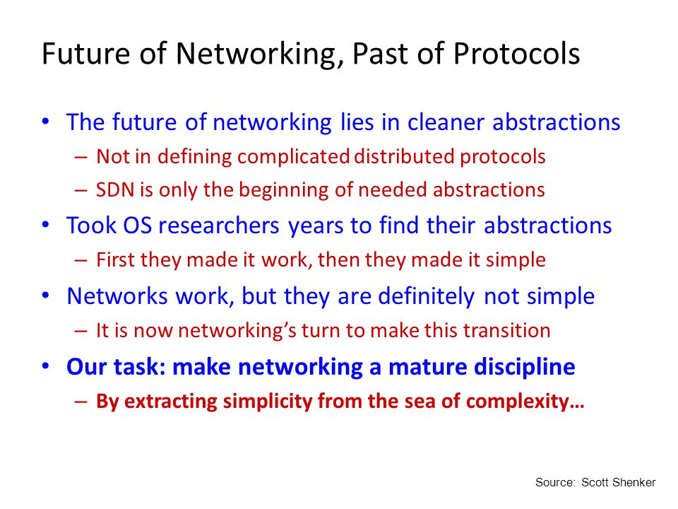 Future of Networking, Past of Protocols