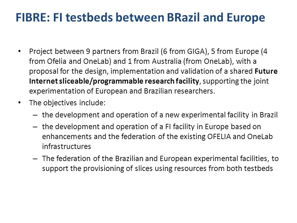 FIBRE: FI testbeds between BRazil and Europe