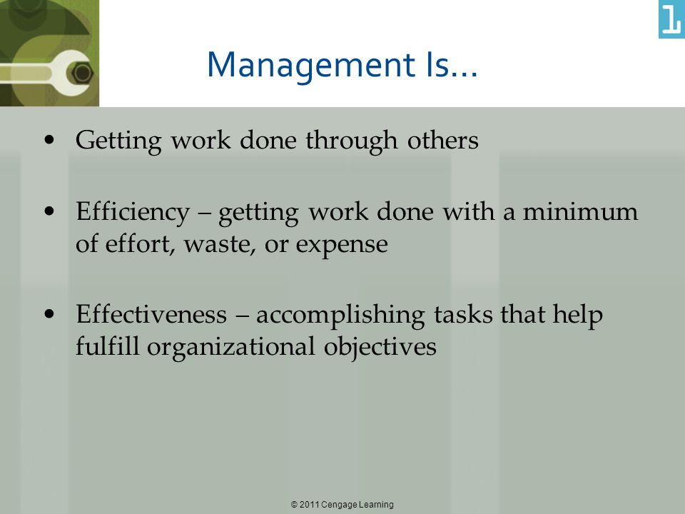 Management Is… Getting work done through others