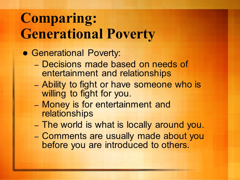Comparing: Generational Poverty