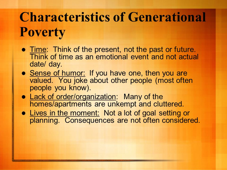 Characteristics of Generational Poverty