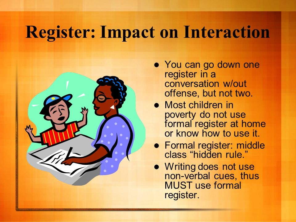 Register: Impact on Interaction