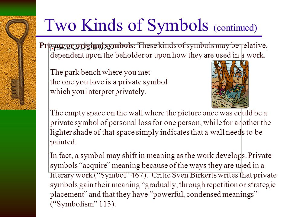 Two Kinds of Symbols (continued)