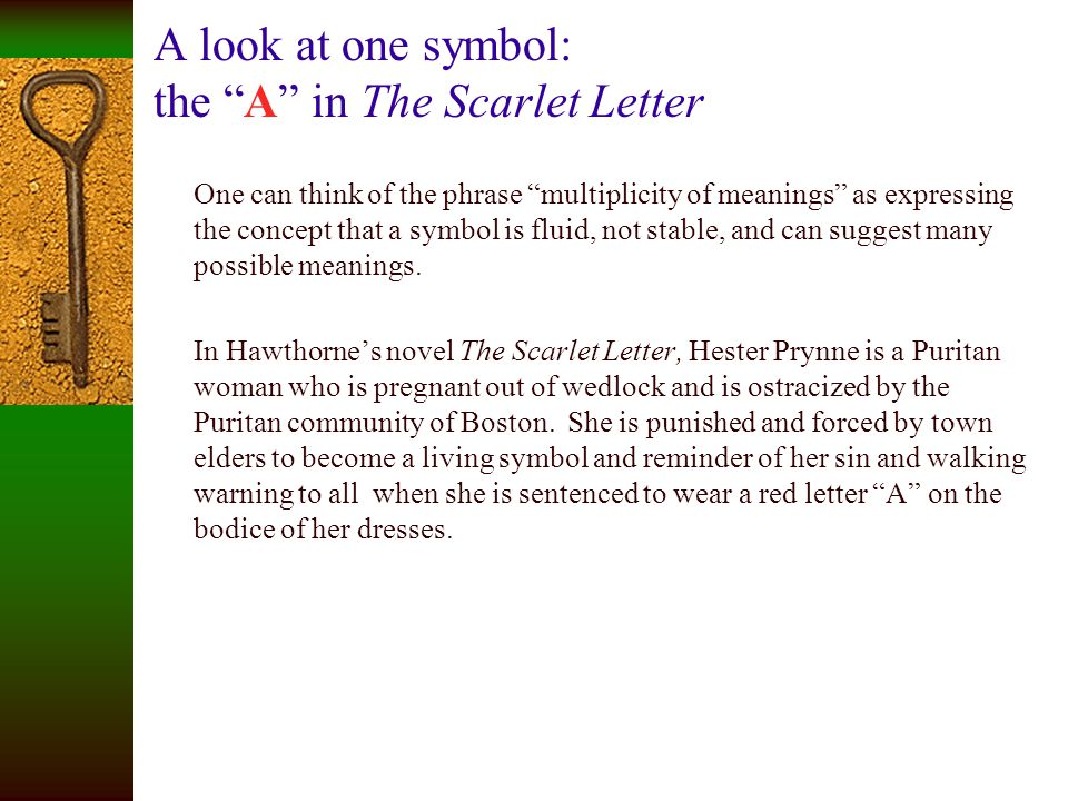 A look at one symbol: the A in The Scarlet Letter