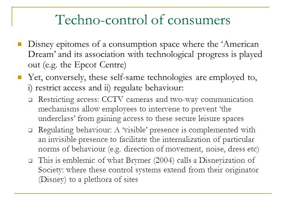 Techno-control of consumers