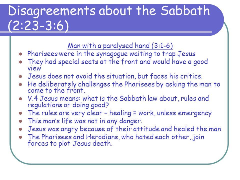 Disagreements about the Sabbath (2:23-3:6)