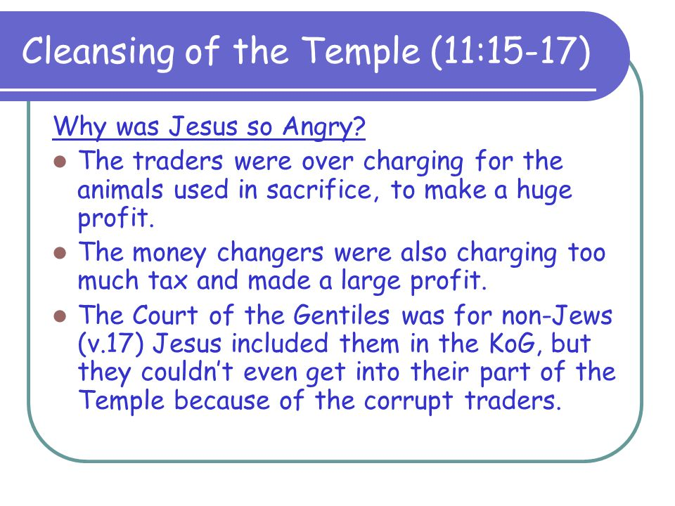 Cleansing of the Temple (11:15-17)