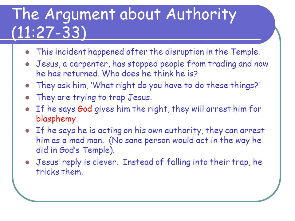 The Argument about Authority (11:27-33)