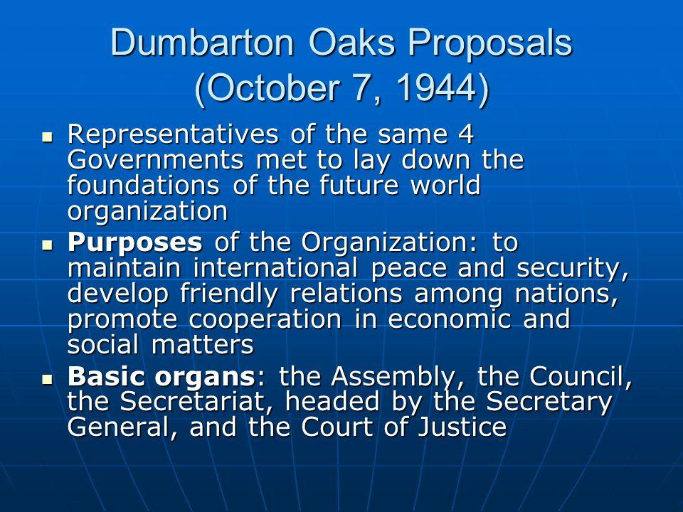 Dumbarton Oaks Proposals (October 7, 1944)