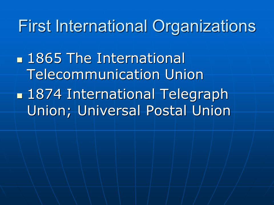 First International Organizations