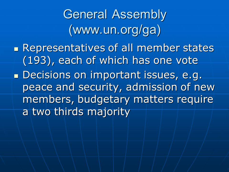 General Assembly (www.un.org/ga)