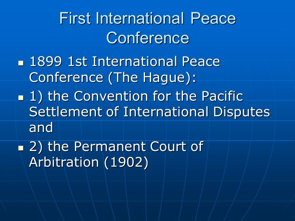 First International Peace Conference