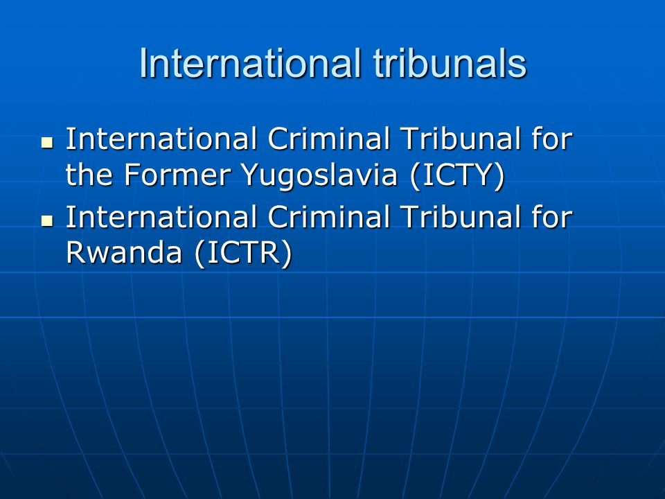 International tribunals