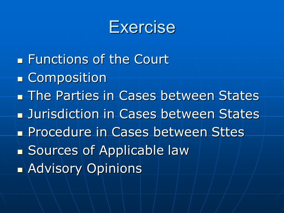 Exercise Functions of the Court Composition