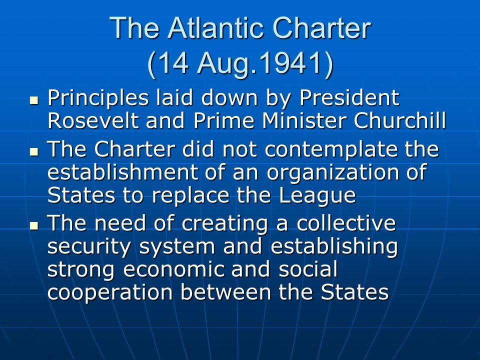 The Atlantic Charter (14 Aug.1941)