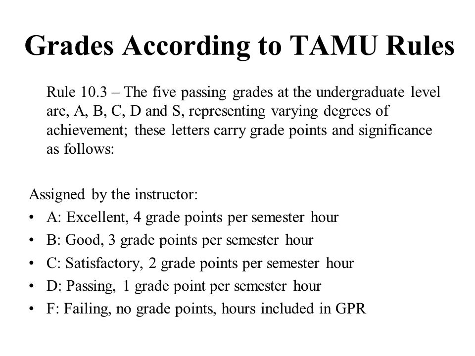Grades According to TAMU Rules