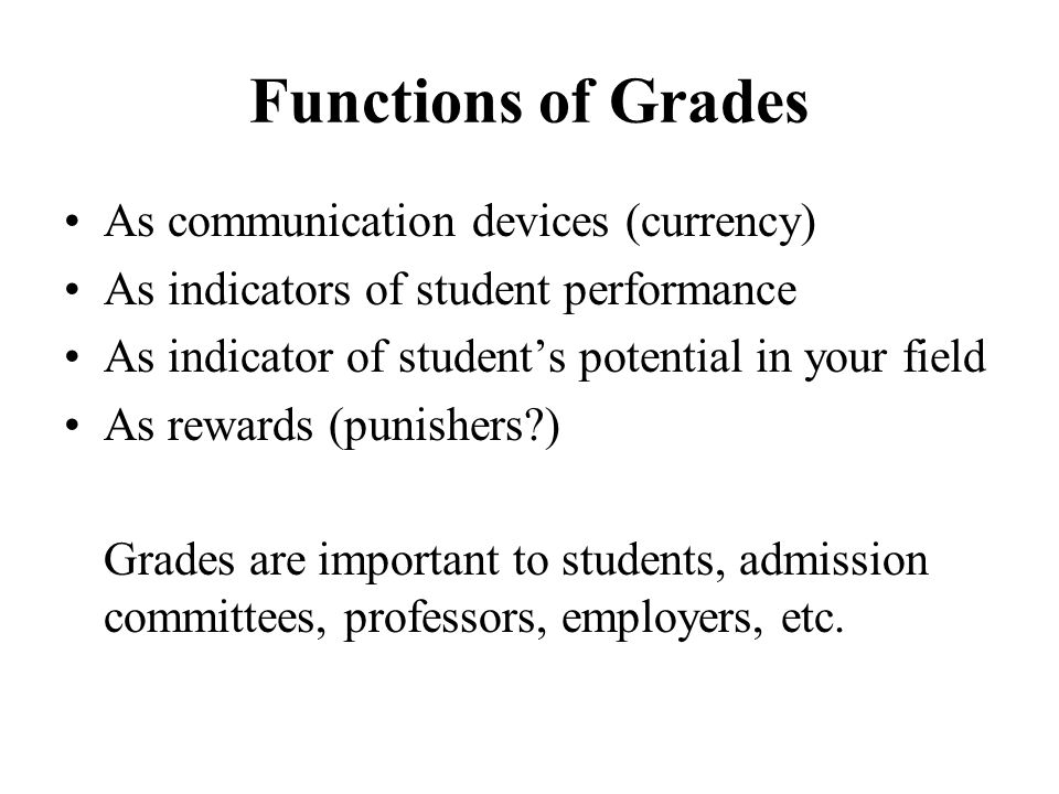 Functions of Grades As communication devices (currency)