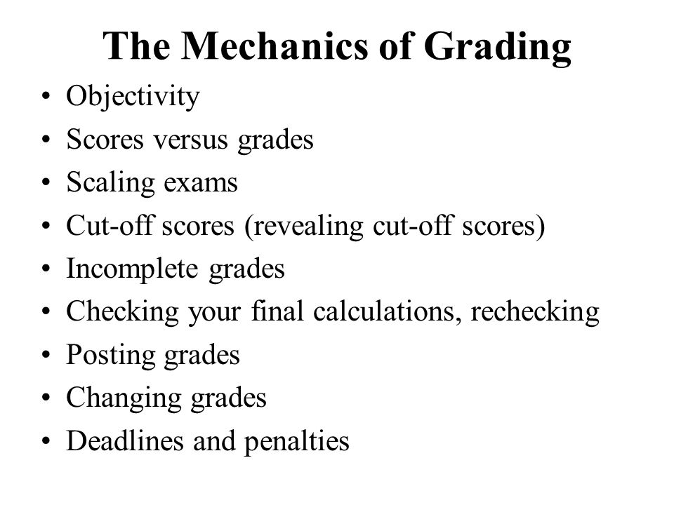 The Mechanics of Grading