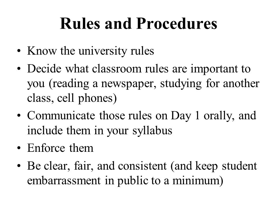Rules and Procedures Know the university rules