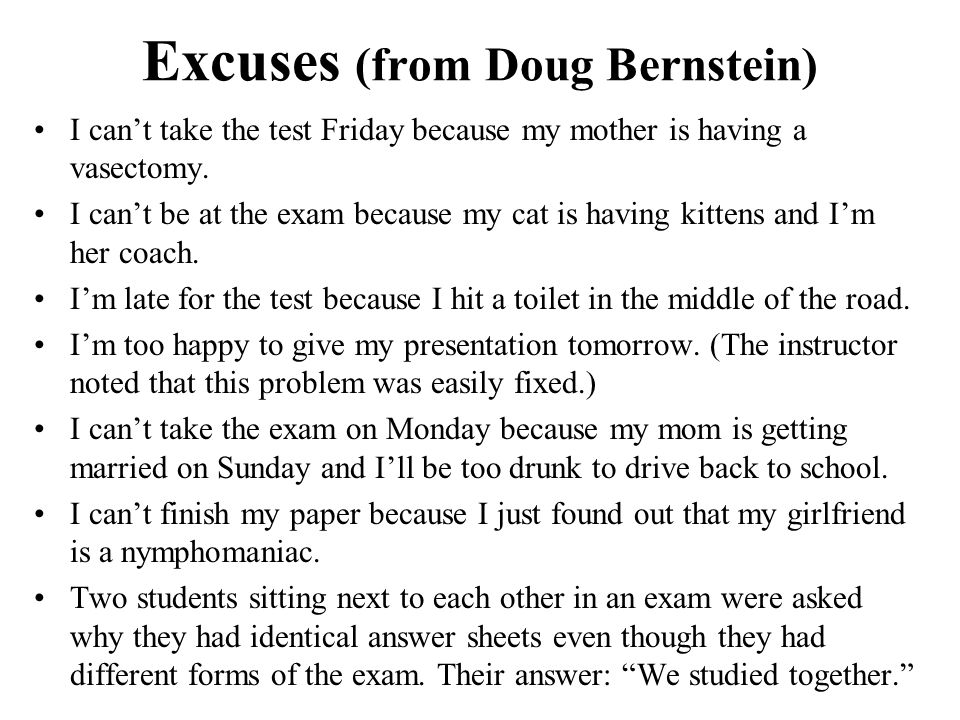 Excuses (from Doug Bernstein)