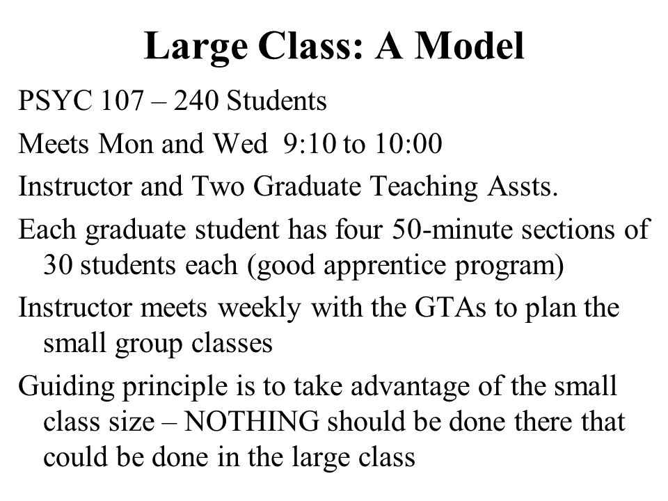 Large Class: A Model PSYC 107 – 240 Students