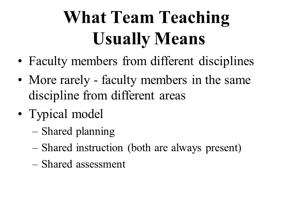 What Team Teaching Usually Means