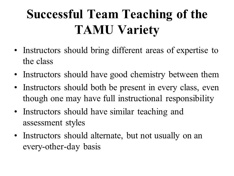 Successful Team Teaching of the TAMU Variety