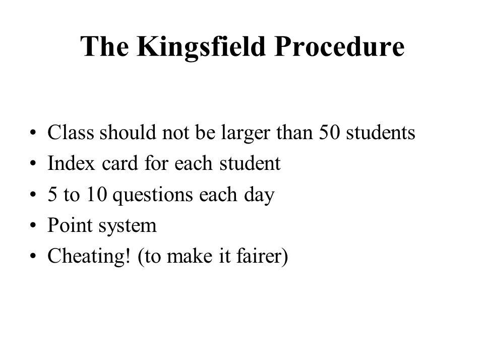 The Kingsfield Procedure