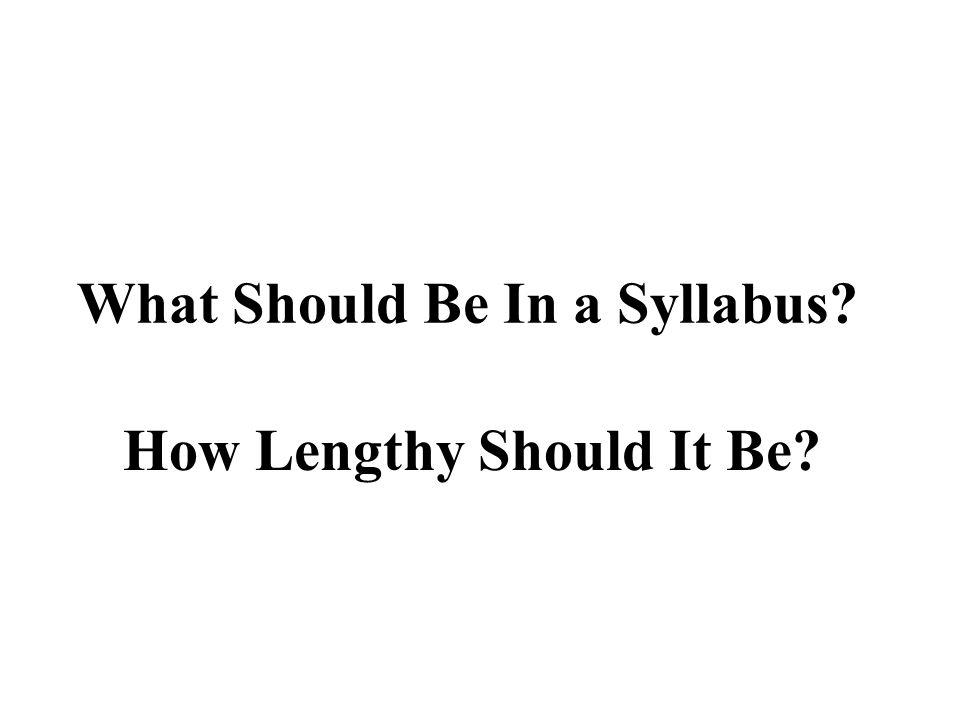 What Should Be In a Syllabus